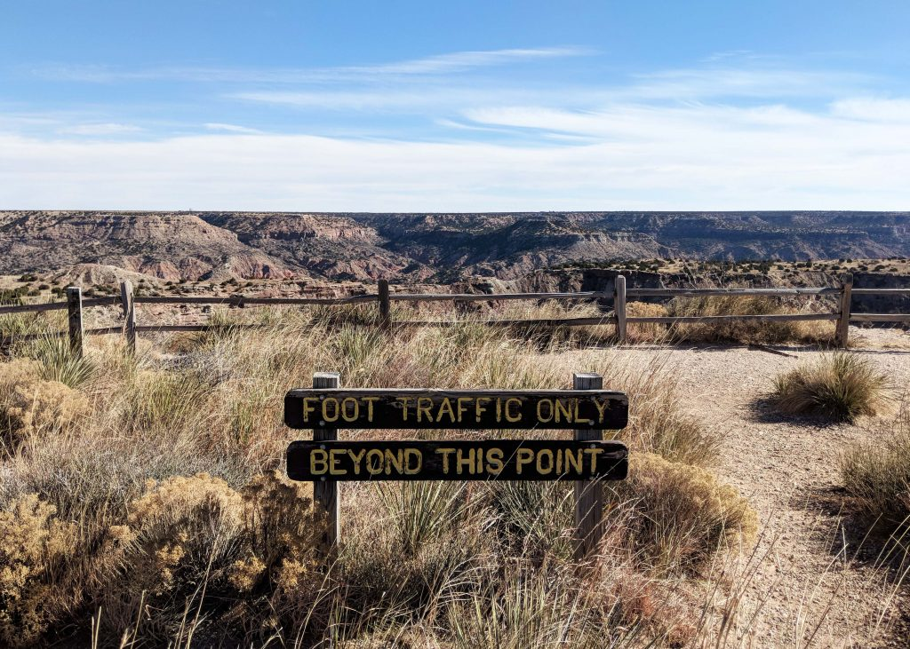 sign that says Foot Traffic Only in Palo Duro Canyon in Texas